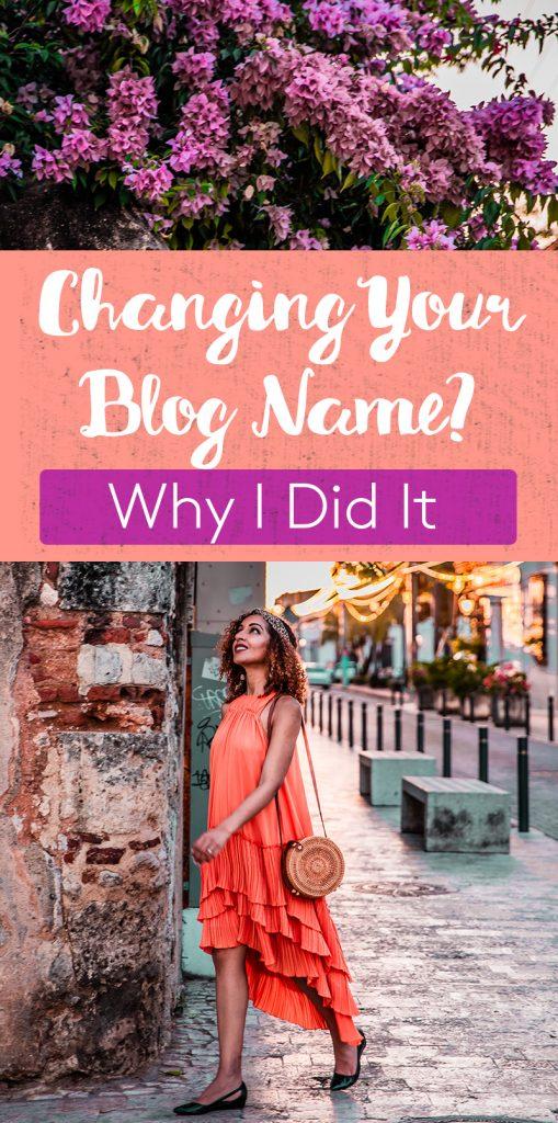 Why I Changed My Blog Name
