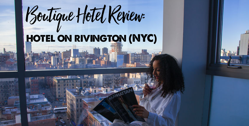 Hotel on Rivington: The Best NYC Views I Ever Had