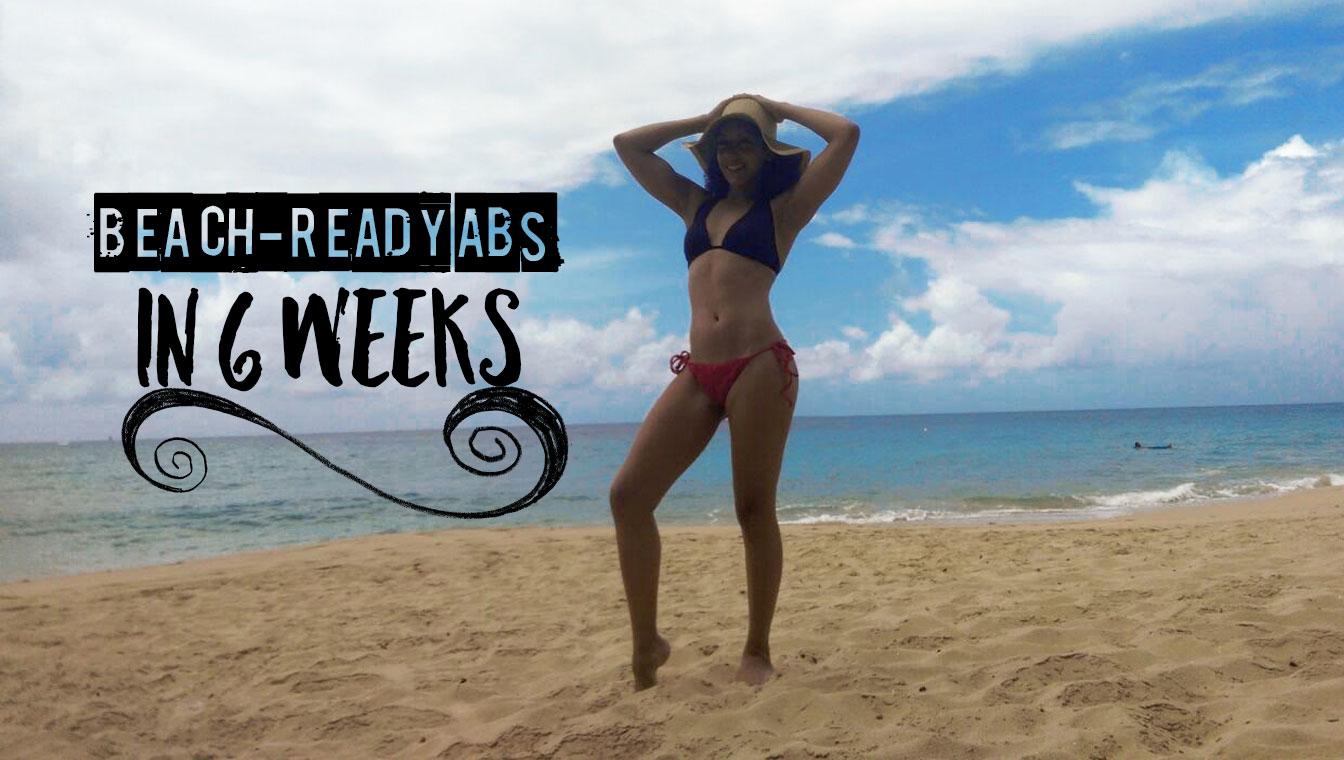 Beach-Ready Body: How I Got Flat Abs in 6 Weeks