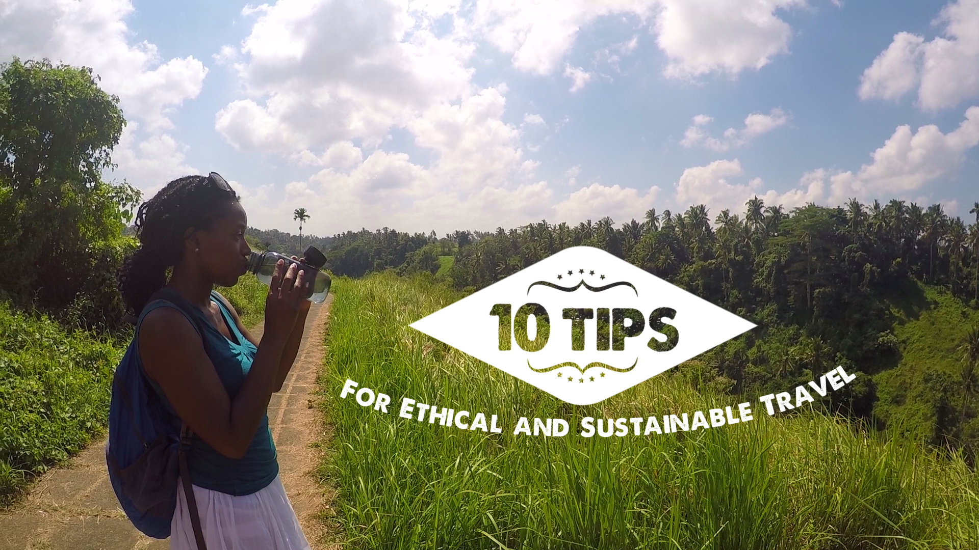 10 Sustainable Travel Habits You Need to Adopt (with Video)